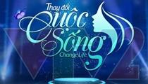 CHANGE LIFE – THAY ĐỔI CUỘC SỐNG CHÍNH THỨC KHỞI ĐỘNG MÙA 4